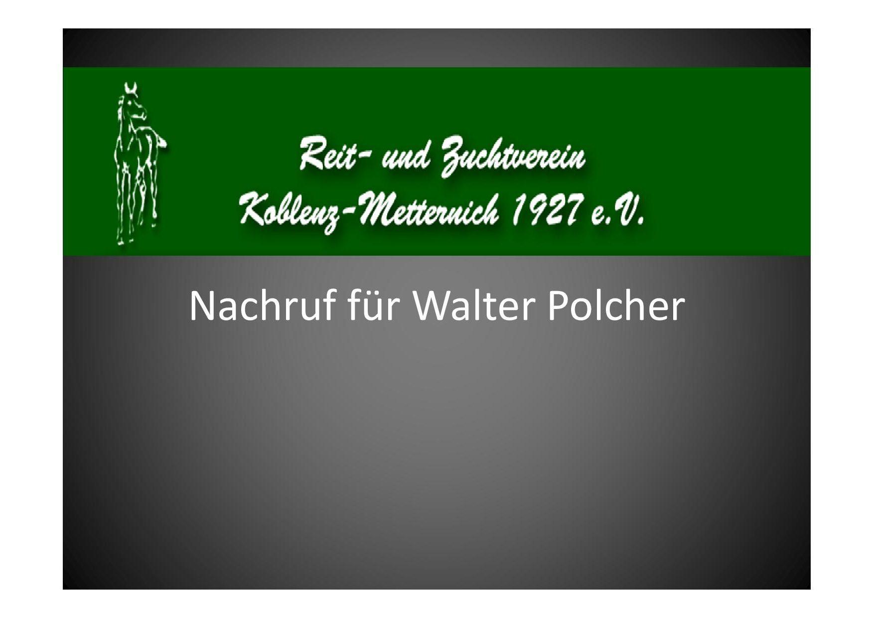 Nachruf für Walter Polcher